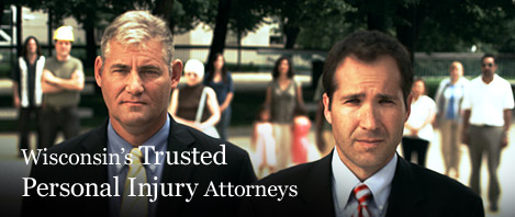 Wisconsin�s Personal Injury Attorneys